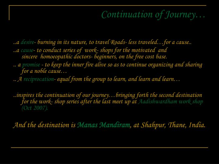 Continuation of journey