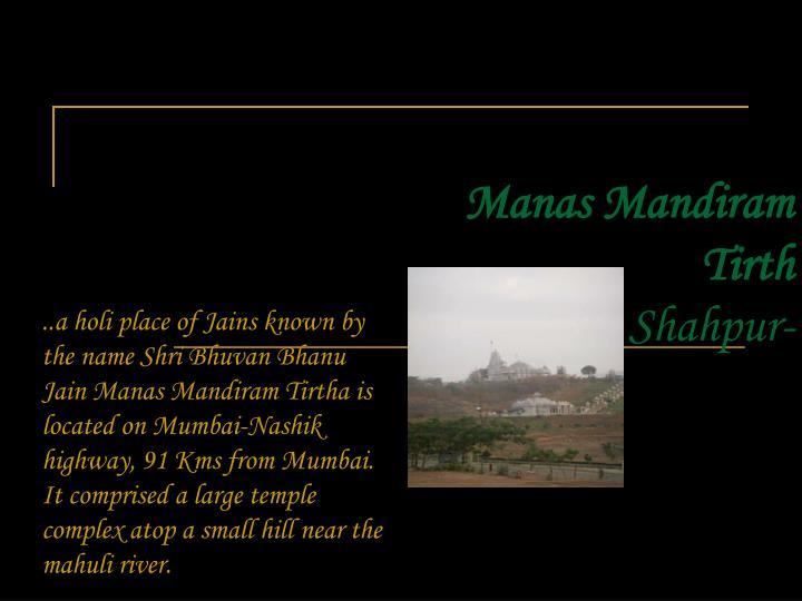Manas mandiram tirth shahpur