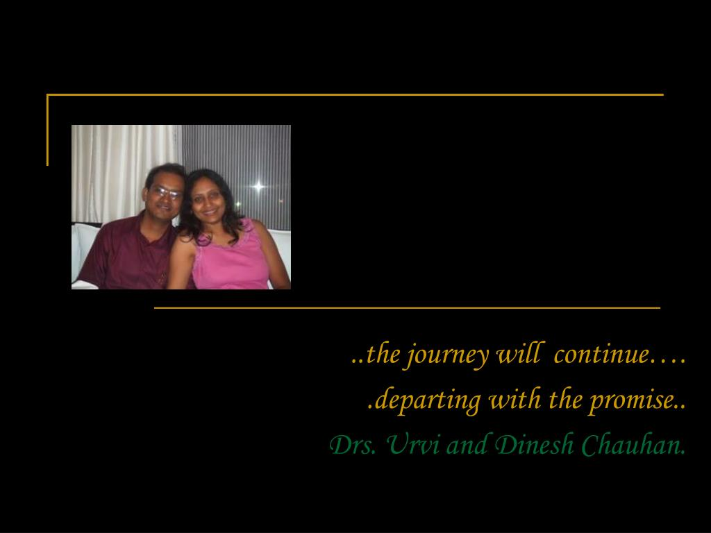 ..the journey will  continue….