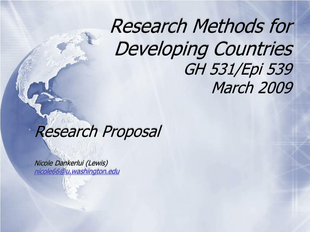 research methods for developing countries gh 531 epi 539 march 2009 l.