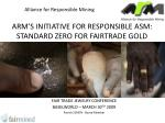 arm s initiative for responsible asm standard zero for fairtrade gold