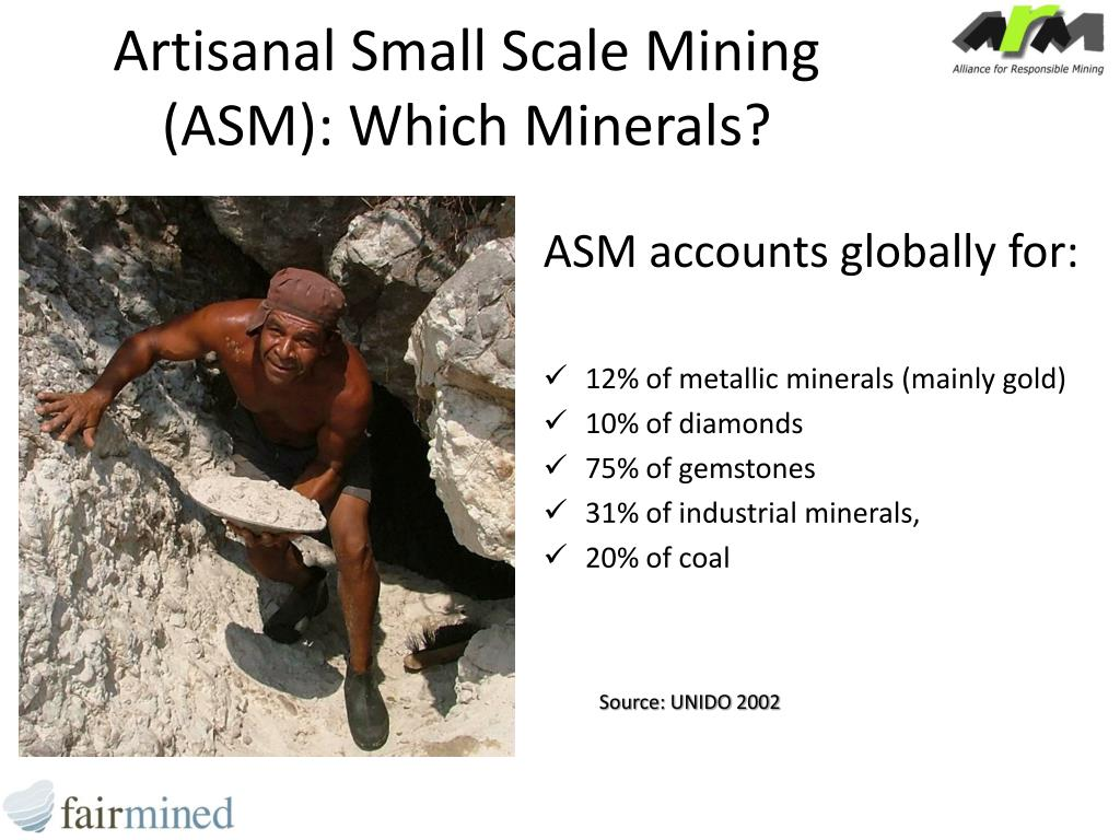 Artisanal Small Scale Mining (ASM): Which Minerals?