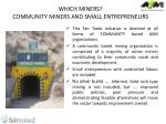 which miners community miners and small entrepreneurs