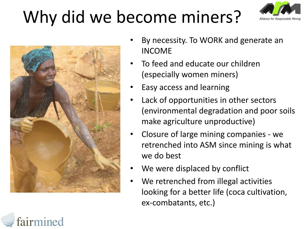 Why did we become miners?