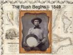 the rush begins 1849