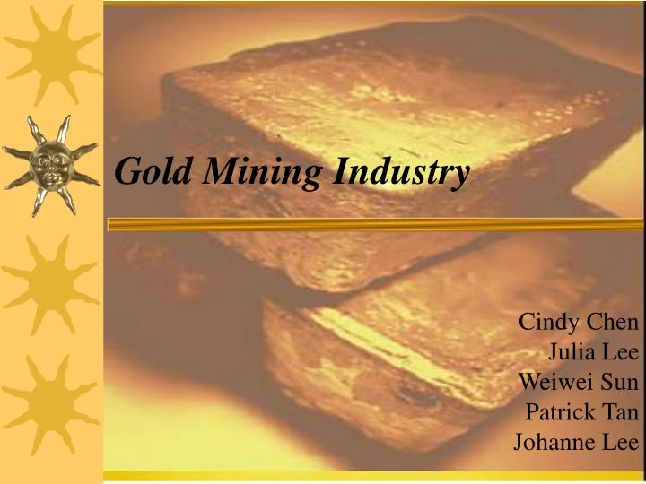 gold mining industry n.
