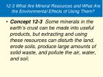 12 3 what are mineral resources and what are the environmental effects of using them