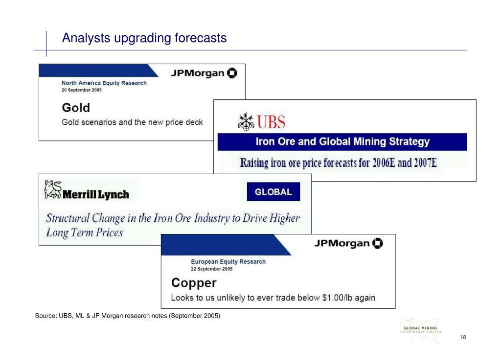 Analysts upgrading forecasts