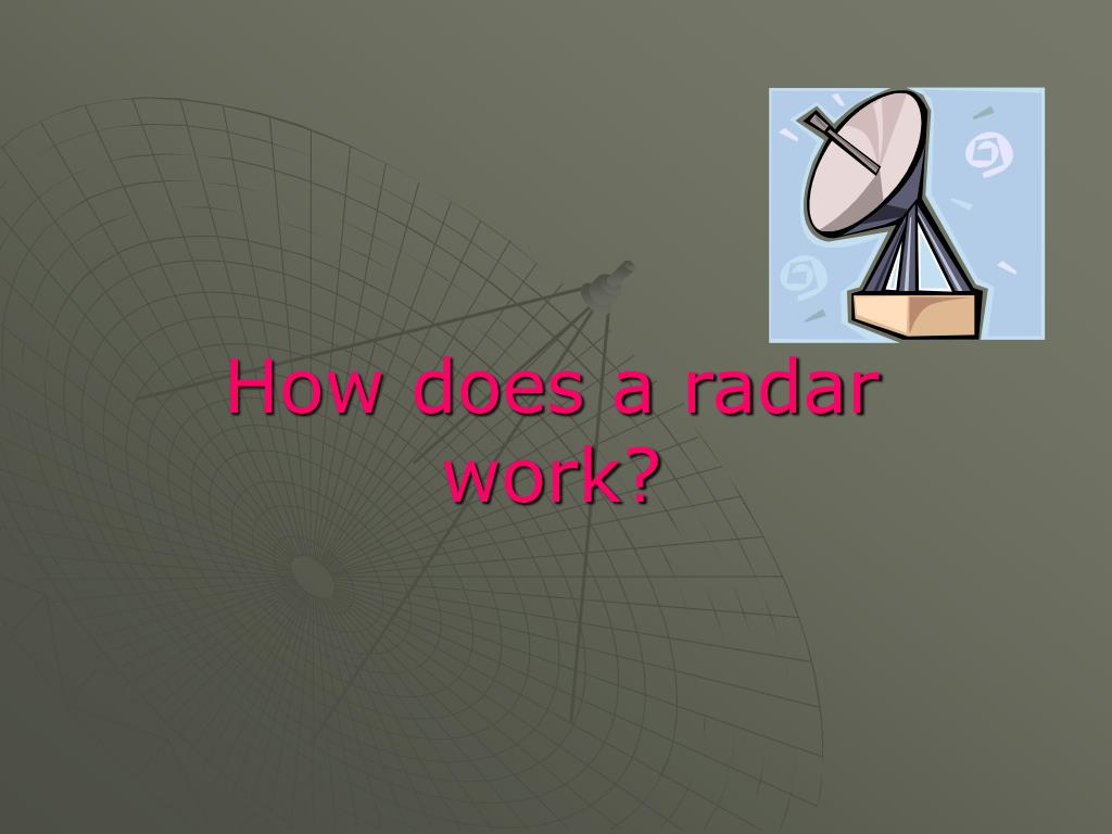 How does a radar work?