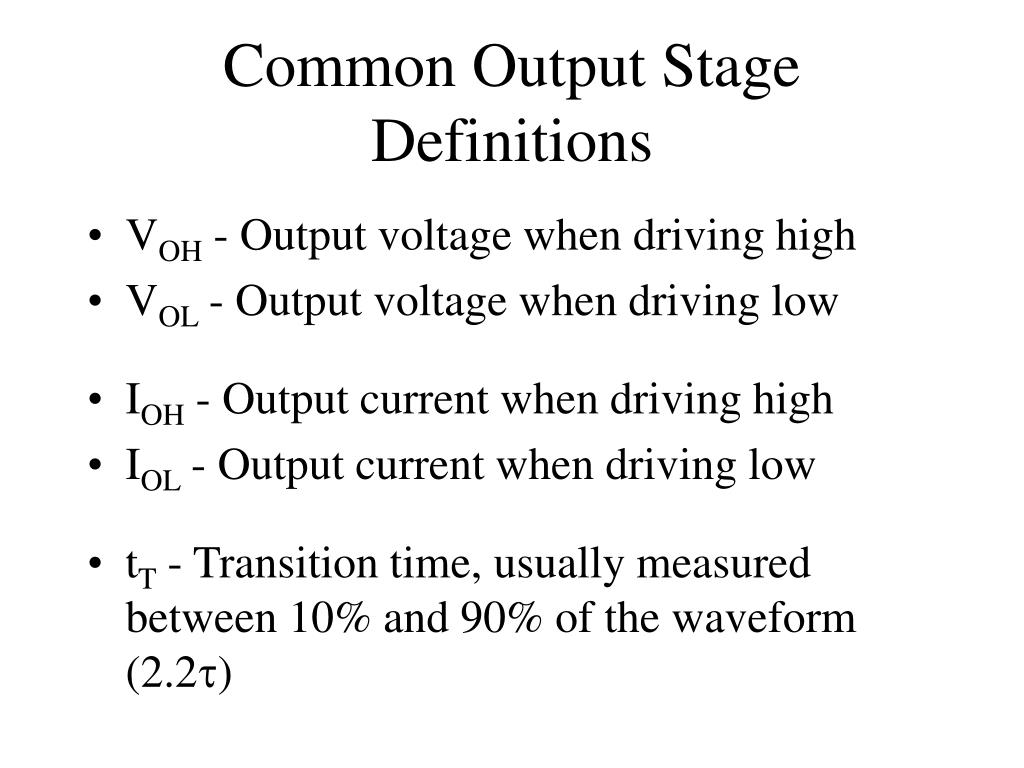 Common Output Stage Definitions