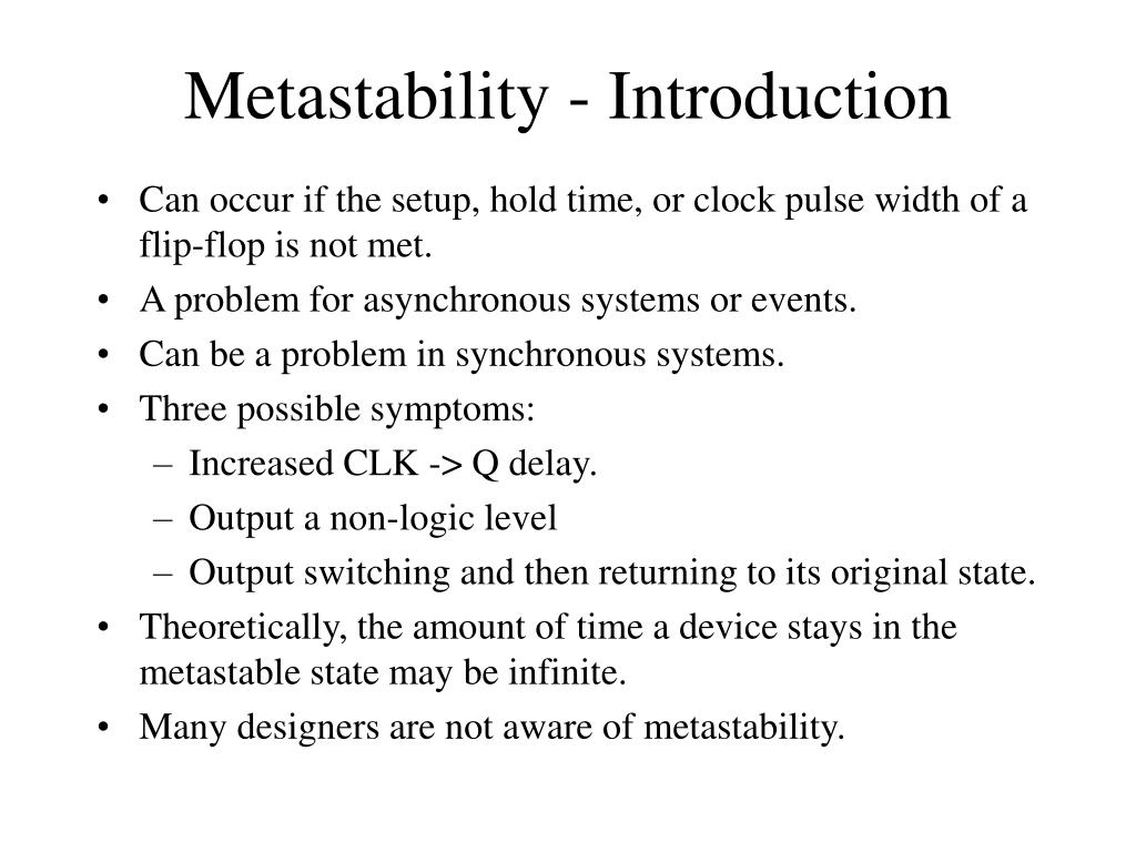 Metastability - Introduction