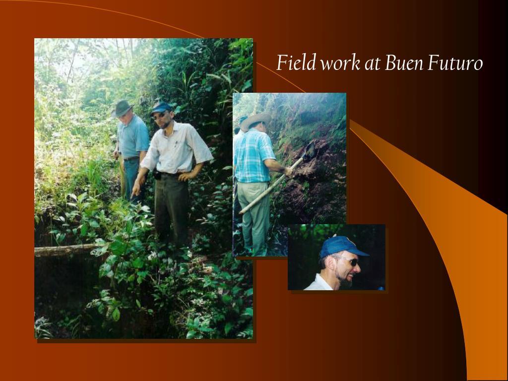 Field work at Buen Futuro