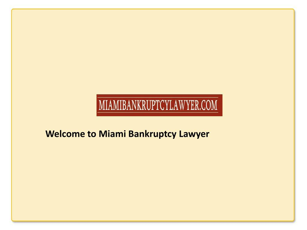 Welcome to Miami Bankruptcy Lawyer