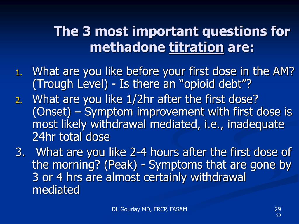 The 3 most important questions for methadone