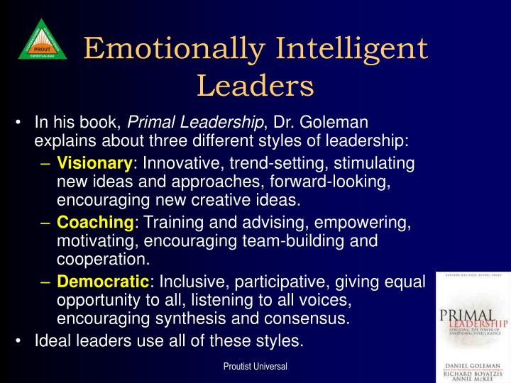 emotionally intelligent leaders What does emotional intelligence look like when applied to leadership ei leadership competencies reflect what leaders do with their ei when leading others.