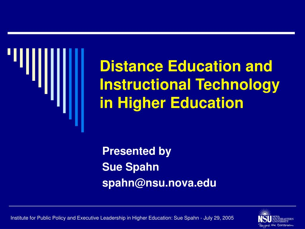 distance education and instructional technology in higher education l.