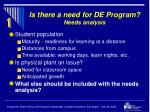 is there a need for de program needs analysis