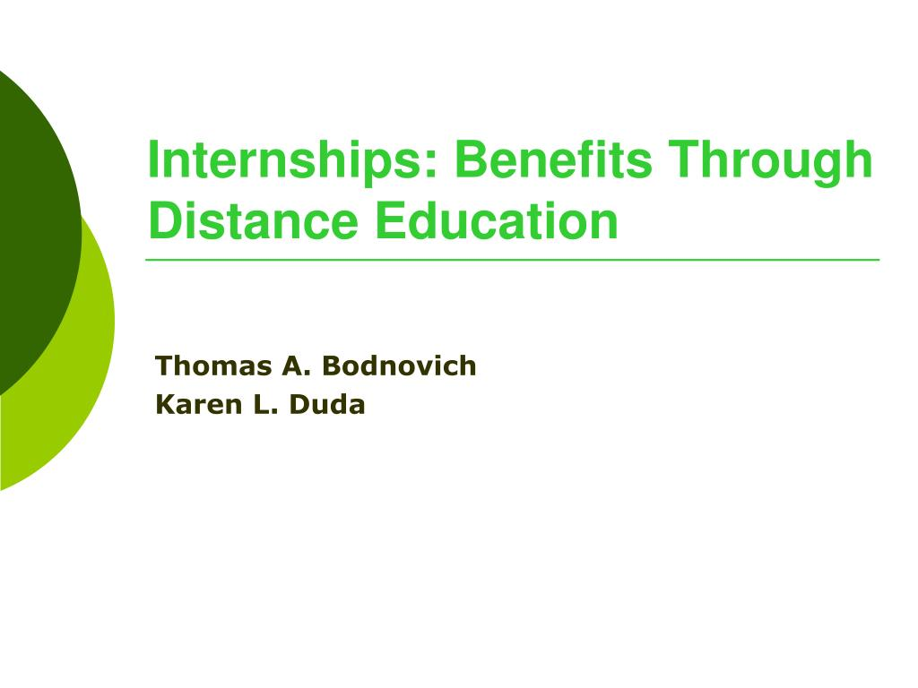 internships benefits through distance education l.