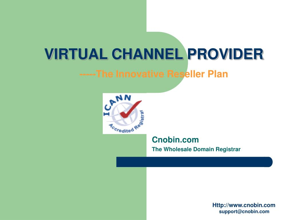 virtual channel provider the innovative reseller plan l.