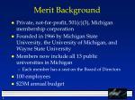 merit background