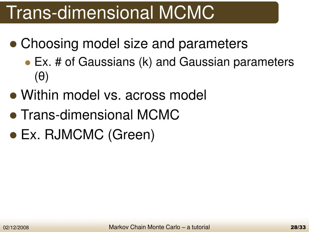 PPT - a tutorial on Markov Chain Monte Carlo (MCMC) PowerPoint
