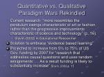 quantitative vs qualitative paradigm wars rekindled