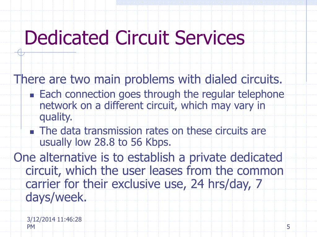 Dedicated Circuit Services