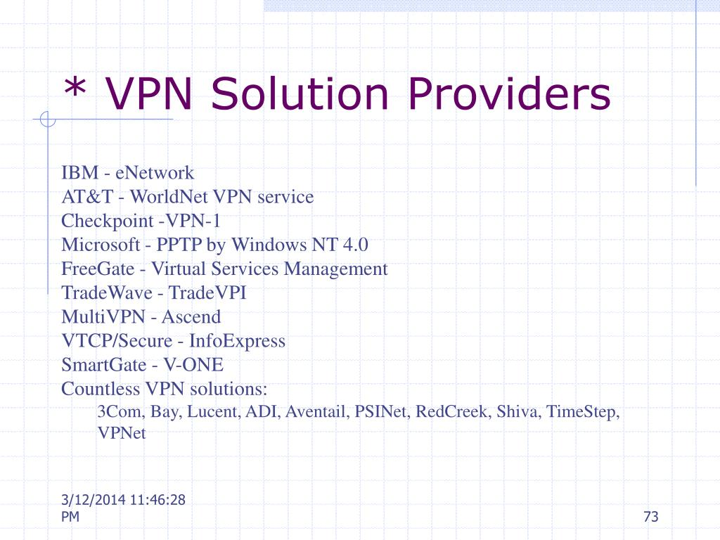 * VPN Solution Providers