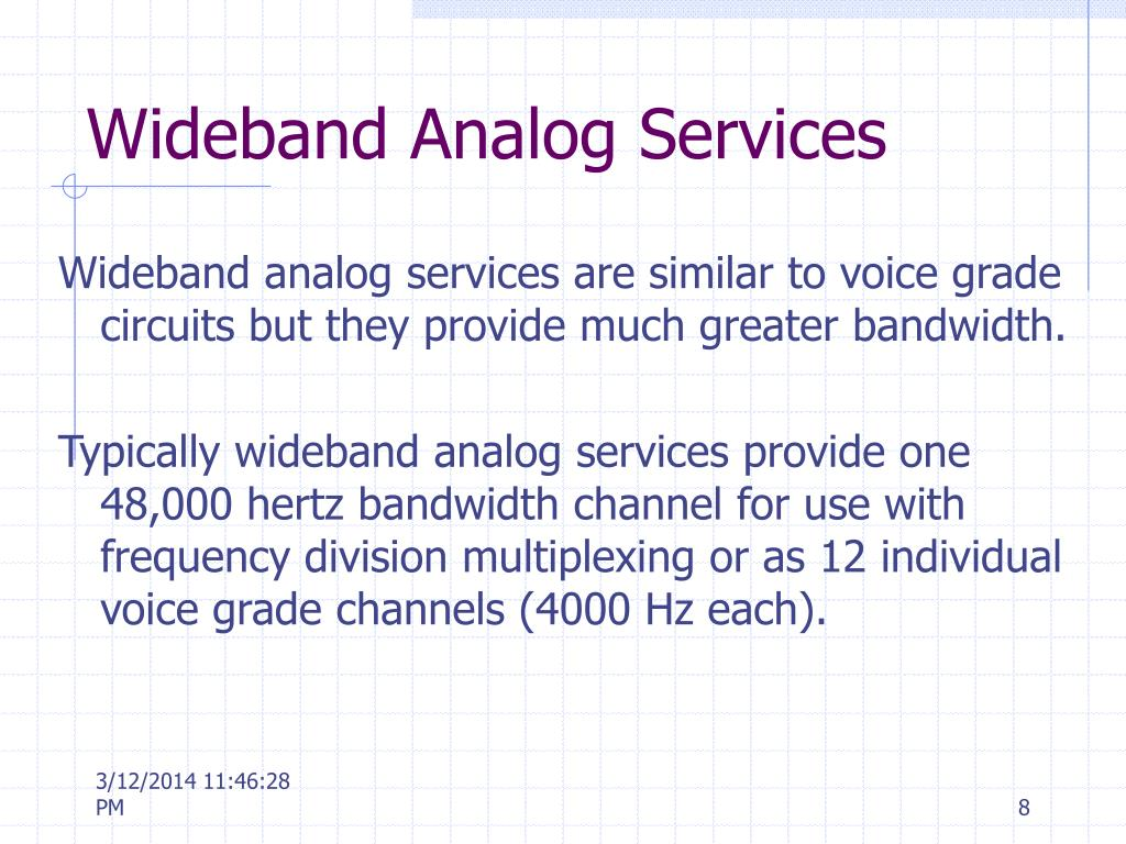 Wideband Analog Services