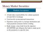 money market securities19