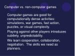 computer vs non computer games