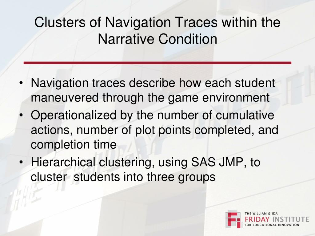 Clusters of Navigation Traces within the  Narrative Condition