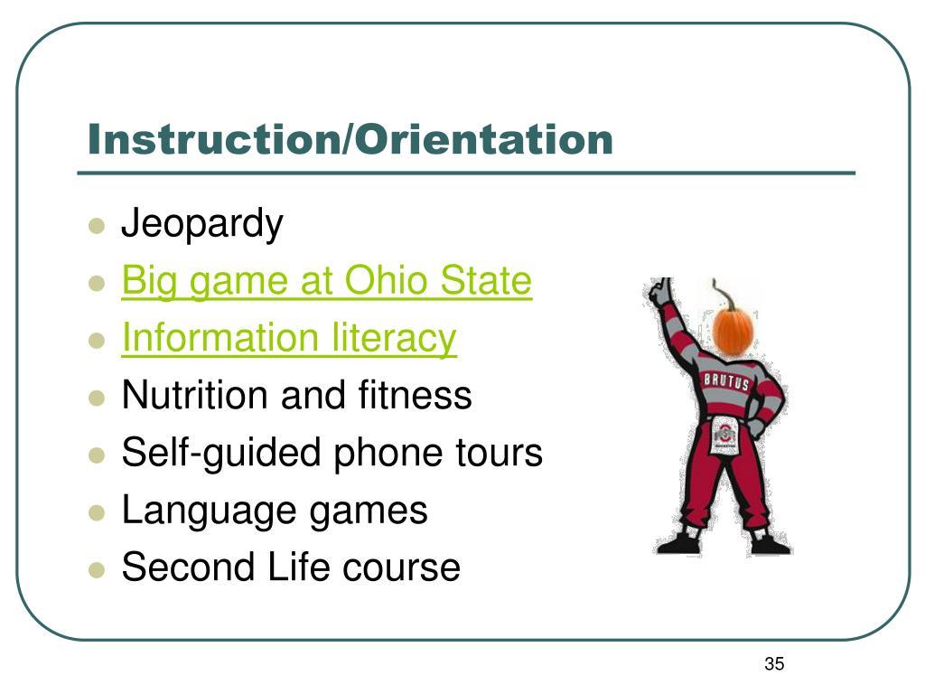 Instruction/Orientation