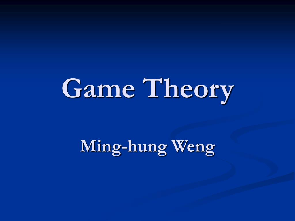 game theory ming hung weng l.