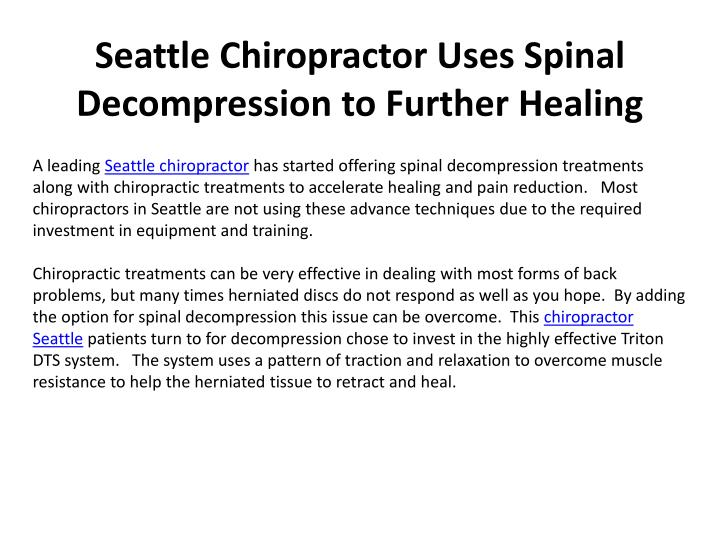 seattle chiropractor uses spinal decompression to further healing n.