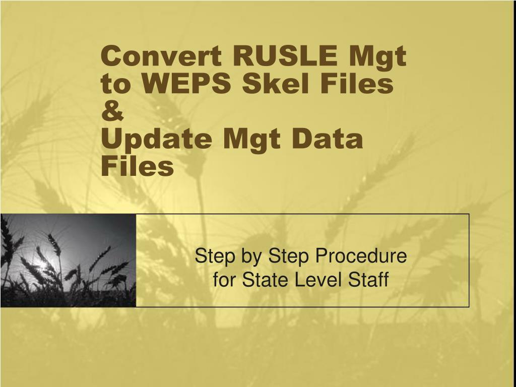 convert rusle mgt to weps skel files update mgt data files l.