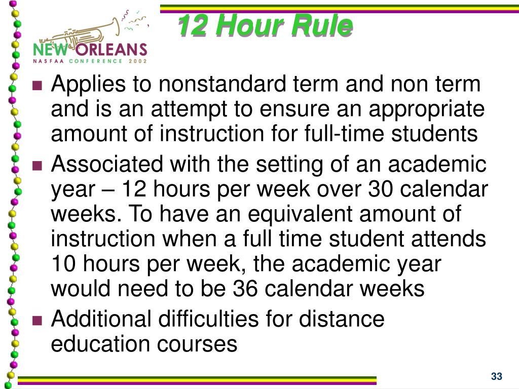 12 Hour Rule