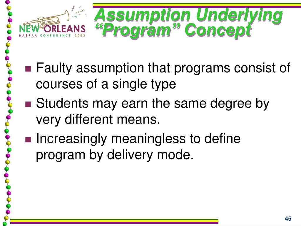 "Assumption Underlying ""Program"" Concept"