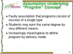 assumption underlying program concept