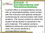 example 4 correspondence and telcommunications