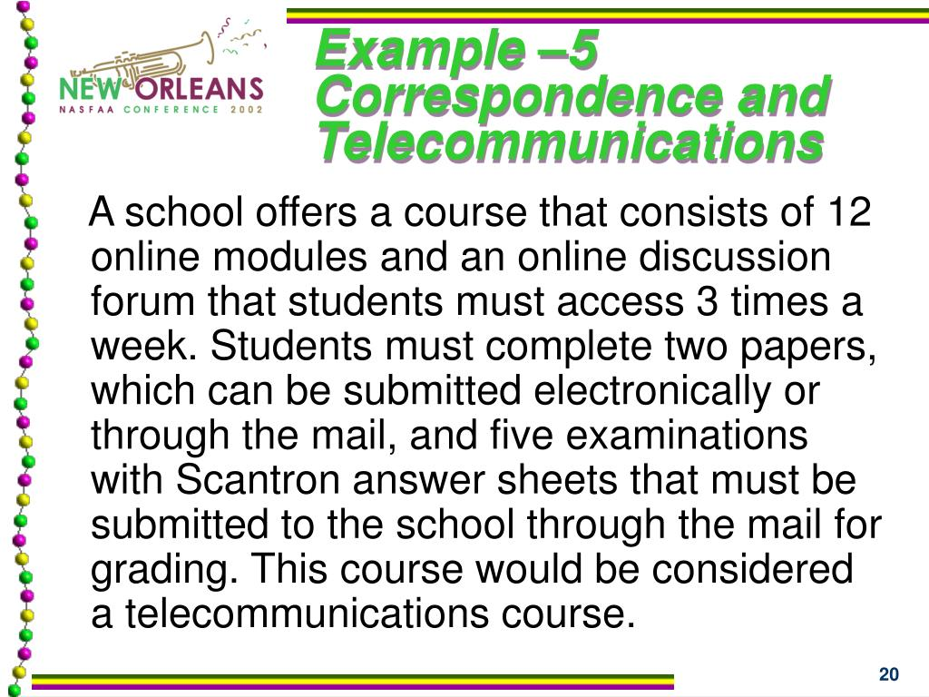 Example –5 Correspondence and Telecommunications