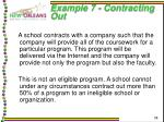 example 7 contracting out