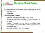 multiple start dates