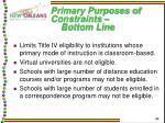 primary purposes of constraints bottom line