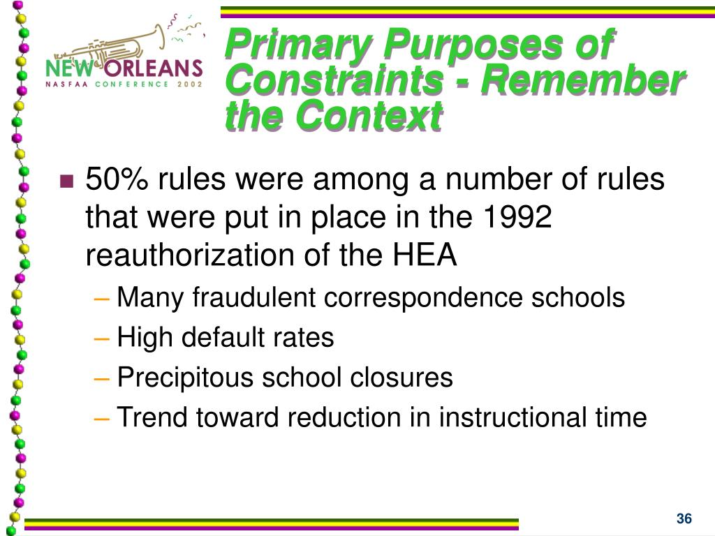 Primary Purposes of Constraints - Remember the Context