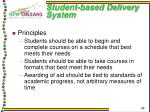 student based delivery system