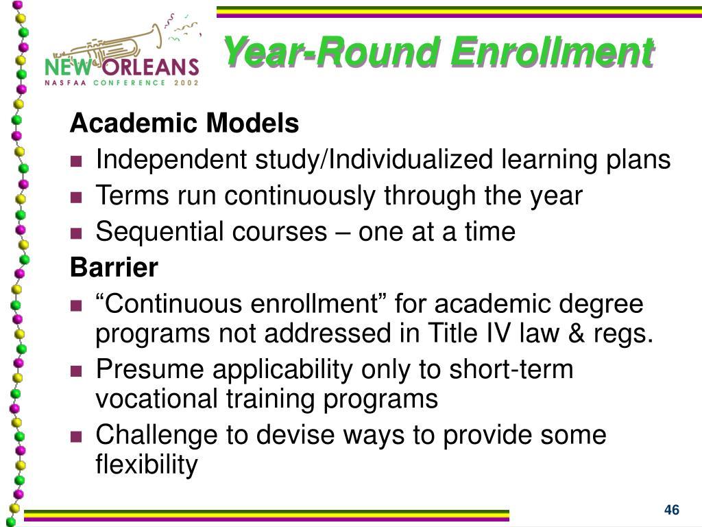 Year-Round Enrollment