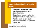 ideas to keep banking costs down45