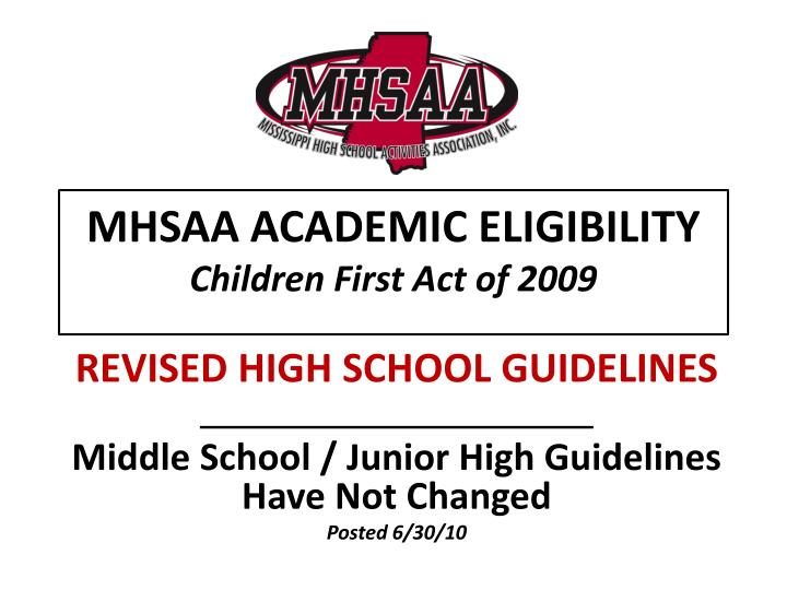 mhsaa academic eligibility children first act of 2009 n.