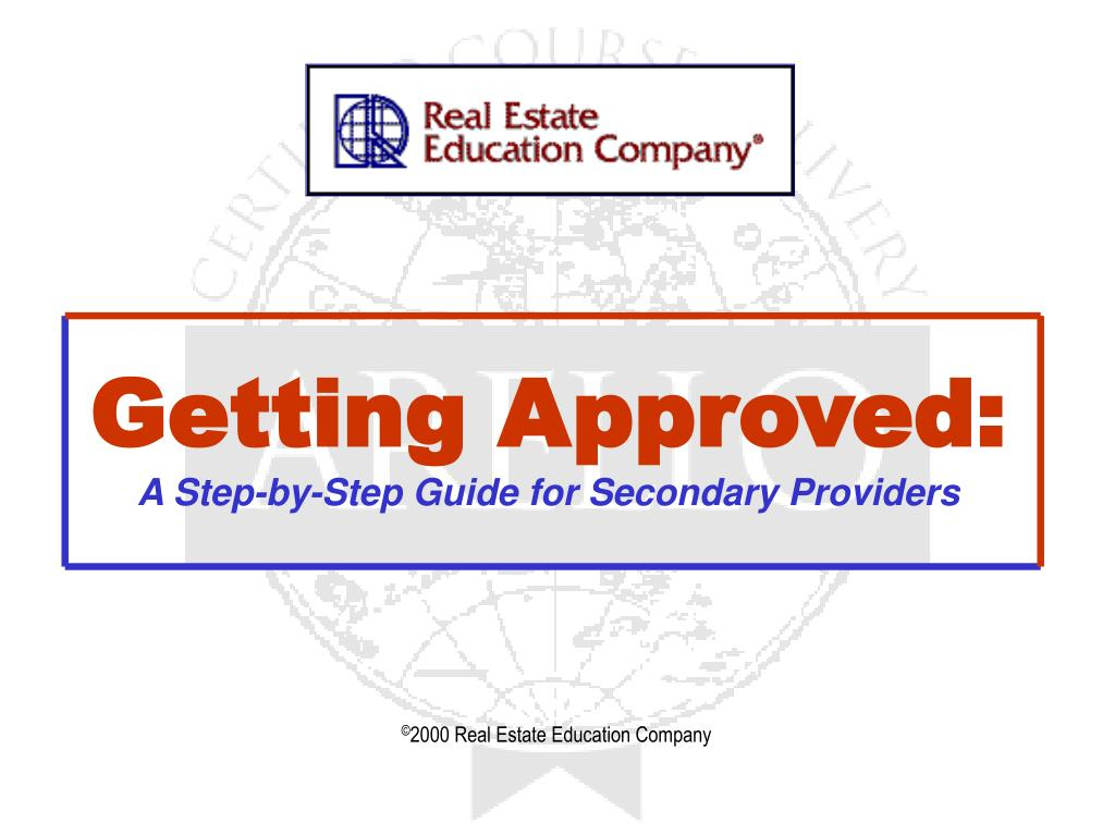 getting approved a step by step guide for secondary providers l.